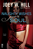 Naughty Wishes Part IV