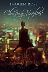 Chasing Fireflies Kindle Edition