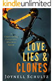 Love, Lies & Clones: A Captivating Futuristic Mystery Novel