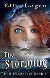 The Storming: Full Disclosure Book 2