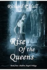 Rise of the Queens (Shadow Angels Trilogy Book 2) Kindle Edition