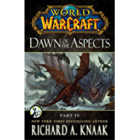 World of Warcraft: Dawn of the Aspects: Part IV (English Edition)