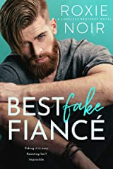 Best Fake Fiancé (Loveless Brothers Book 2) Kindle Edition