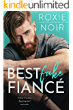 Best Fake Fiancé (Loveless Brothers Book 2)