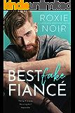 Best Fake Fiancé: A Single Dad Romance (Loveless Brothers Book 2)