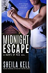 Midnight Escape (Agents of HIS Romantic Suspense Series Book 2) Kindle Edition