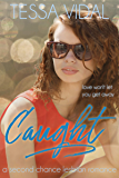 Caught (Cherished Choices Book 4)
