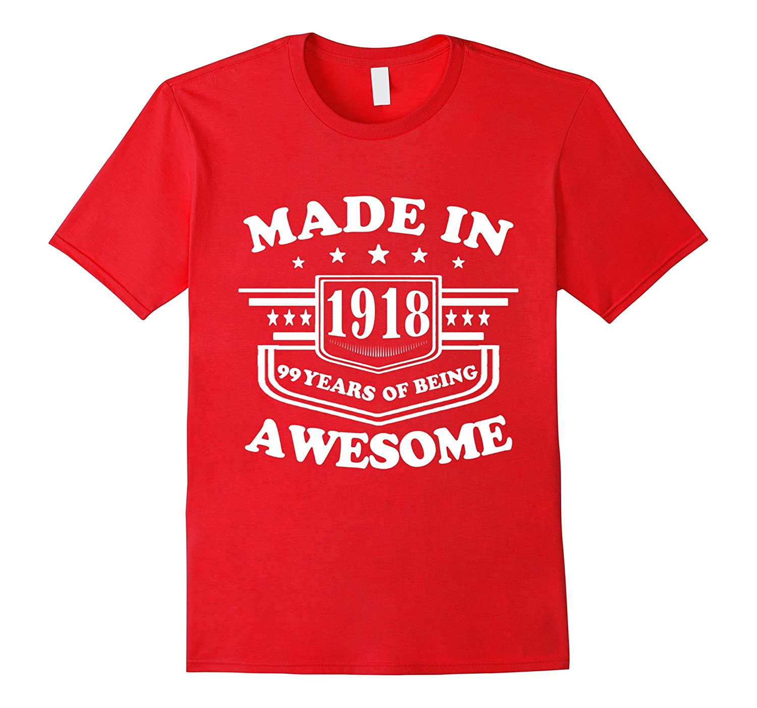 99th Birthday T-Shirt Vintage Made in 1918 Gift ideas Guys-PL