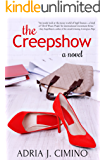 The Creepshow: A Novel (From Paris to Provence Book 3)
