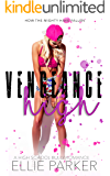 Vengeance High: A High School Bully Romance (How the Mighty Have Fallen)
