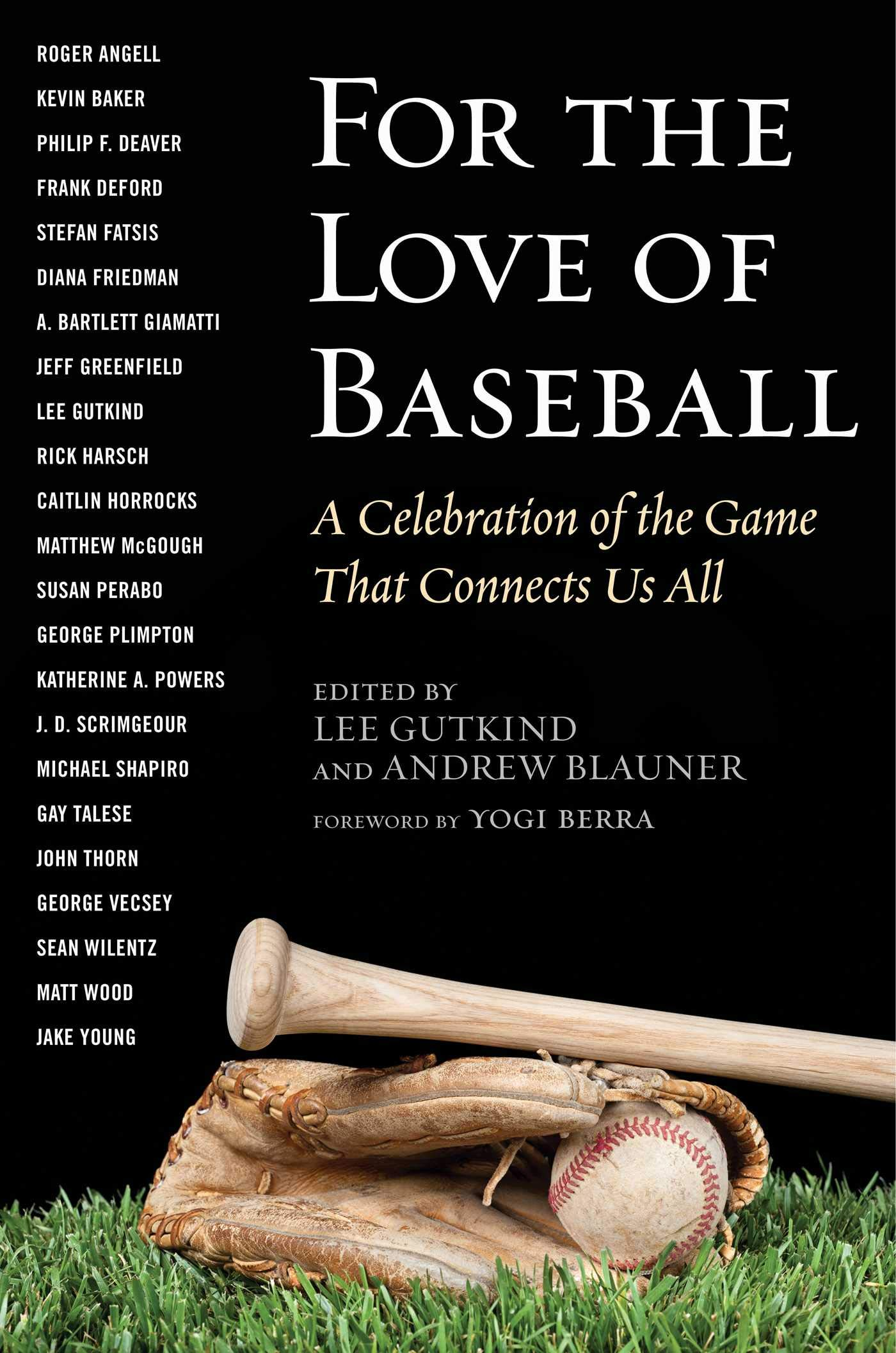 0fd9b776 Amazon.com: For the Love of Baseball: A Celebration of the Game That ...
