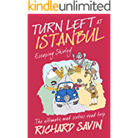 Turn Left at Istanbul: ESCAPING SHIRLEY - The ultimate, mad, sixties road trip