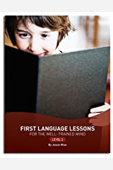 First Language Lessons: Level 2 (Second Edition)  (First Language Lessons) Kindle Edition