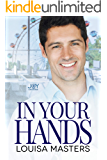 In Your Hands: A Joy Universe Novel