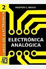 Electrónica Analógica (Curso de Electrónica nº 2) (Spanish Edition) Kindle Edition