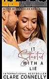 It Started With A Lie: A forbidden fake-boyfriend Cinderella romance (The Montebellos Book 5)
