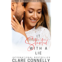 It Started With A Lie: A forbidden fake-boyfriend Cinderella romance (The Montebellos Book 5) (English Edition)