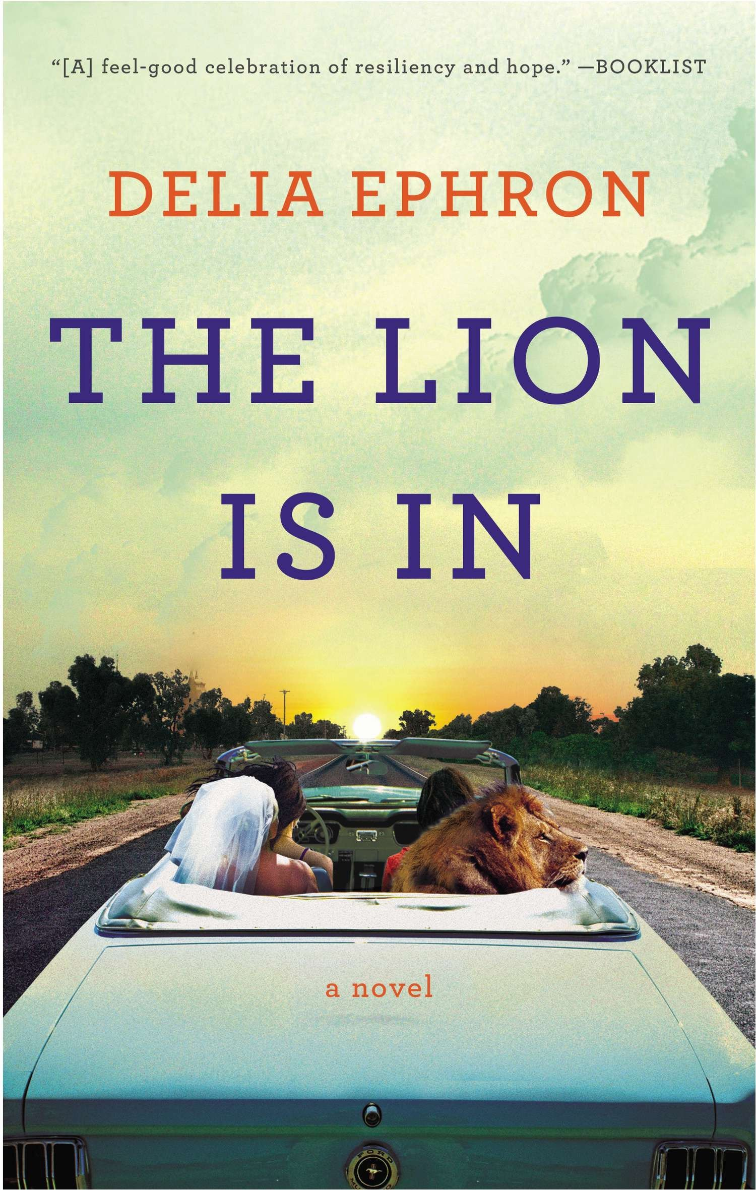 The Lion Is In: A Novel PDF
