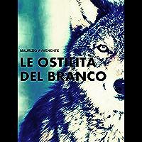 Le ostilità del branco (Italian Edition)