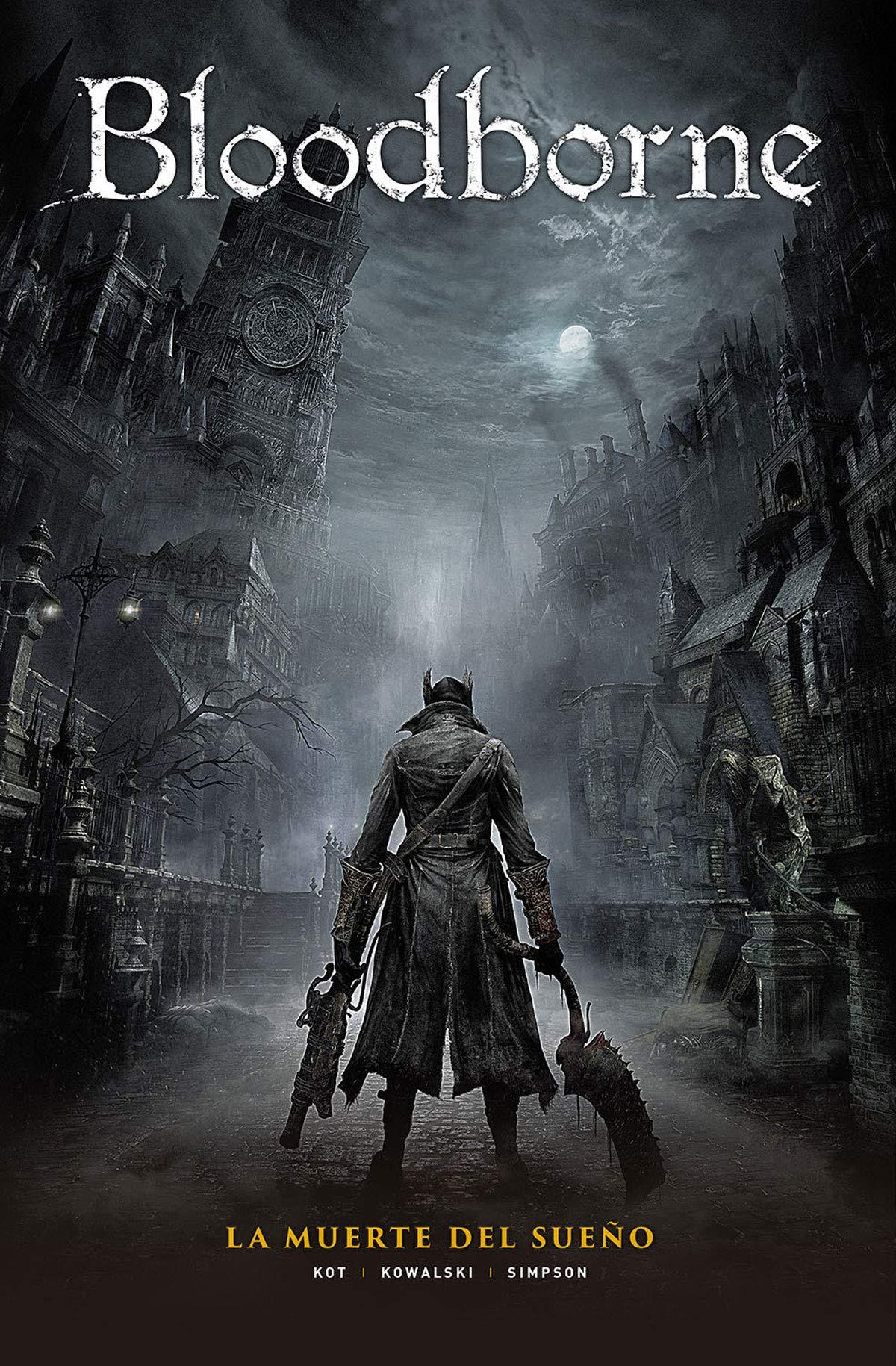 Bloodborne 1. La muerte del Sueño