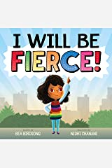 I Will Be Fierce Kindle Edition