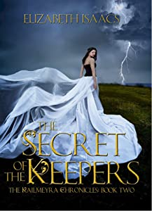 The Secret of the Keepers (Kailmerya Book 2)