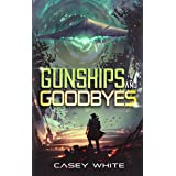 Gunships and Goodbyes: A Space Western Adventure
