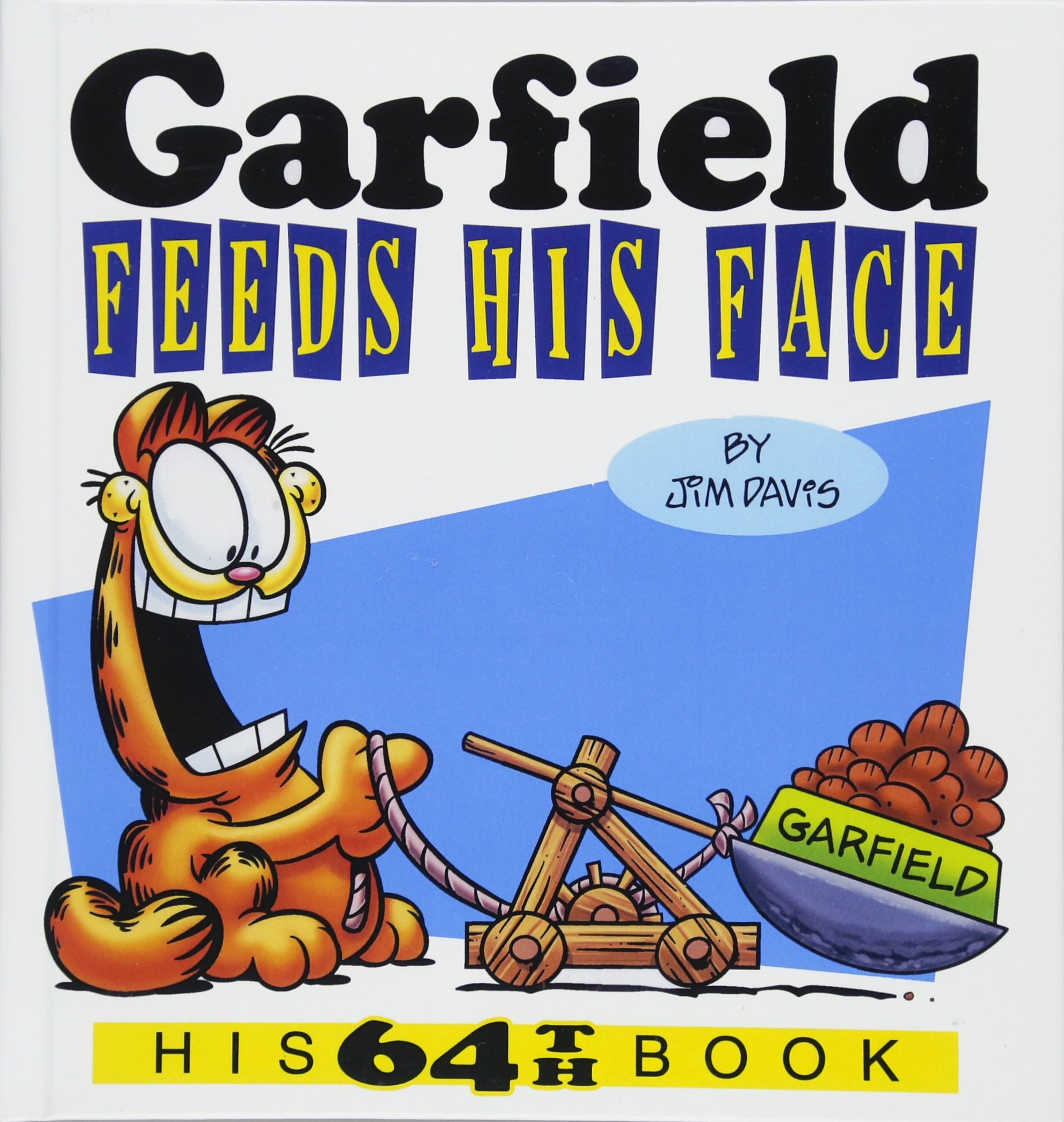 Garfield Feeds His Face (Turtleback School & Library Binding Edition) PDF