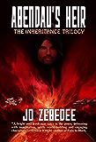 Abendau's Heir (The Inheritance Trilogy Book 1)