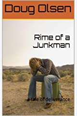 Rime of a Junkman: A Tale of a Second Chance (God is Love) Kindle Edition
