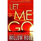 LET ME GO (Eva Rae Thomas Mystery Book 5)