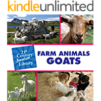 Farm Animals: Goats (21st Century Junior Library: Farm Animals)