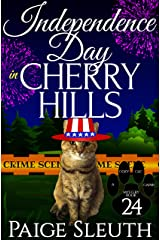 Independence Day in Cherry Hills (Cozy Cat Caper Mystery Book 24) Kindle Edition