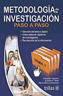 Metodologia de la investigacion / Research Methodology: Paso a paso / Step by Step (