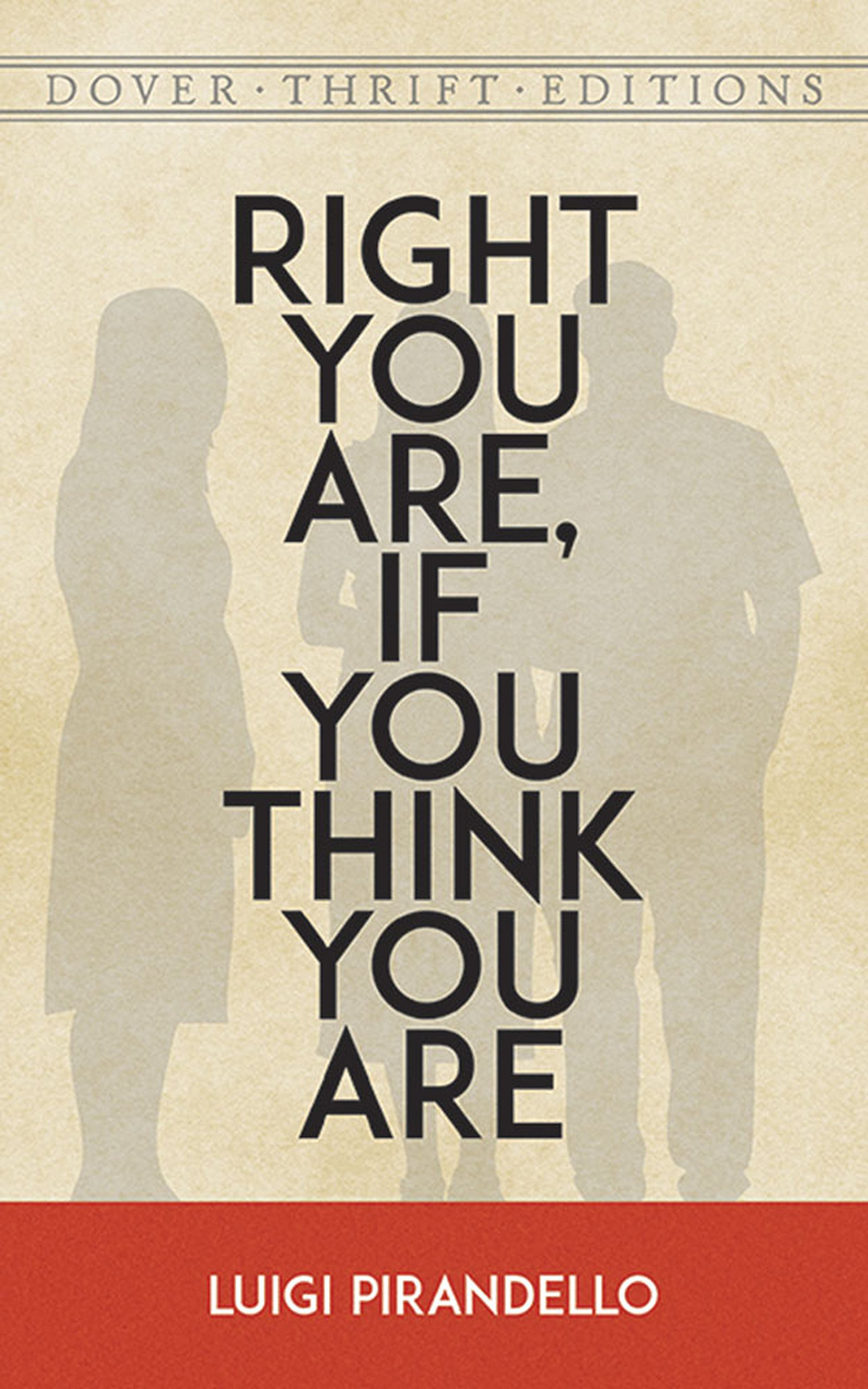 Read Online Right You Are, If You Think You Are (Dover Thrift Editions) ebook