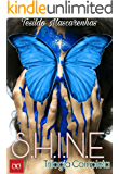 S.H.I.N.E. Saga completa: BOX