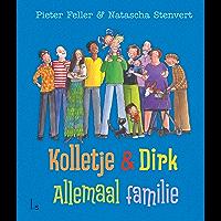 Allemaal familie (Kolletje & Dirk)