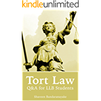 Tort Law: Q&A for LLB Students (The Law Simplified)