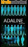 Adaline: Book One