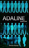 Adaline: Book One