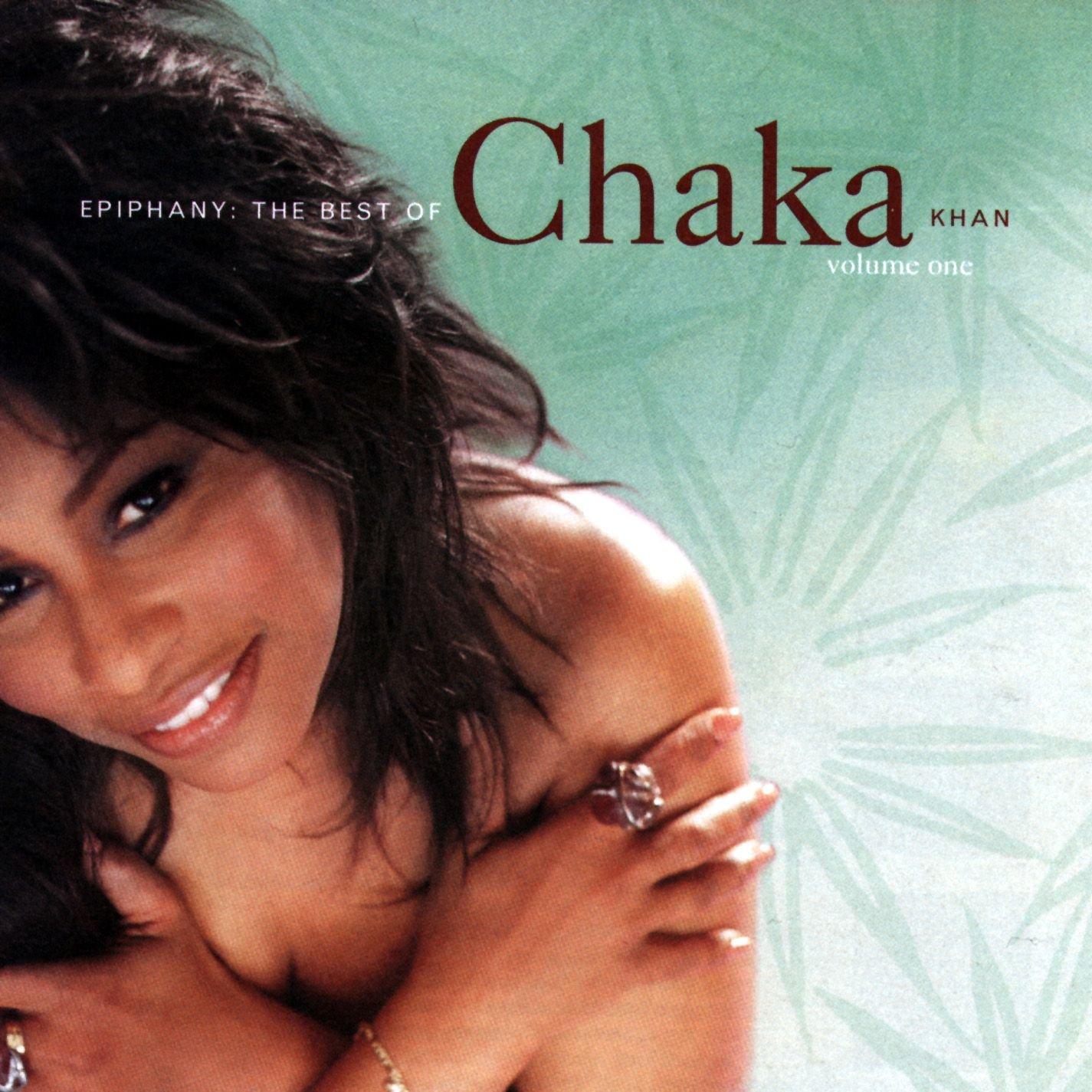 Epiphany: Best of Chaka Khan - Volume 1