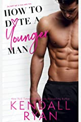 How to Date a Younger Man Kindle Edition