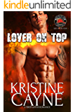 Lover on Top: A Firefighter Romance: (Six-Alarm Sexy Book 4)