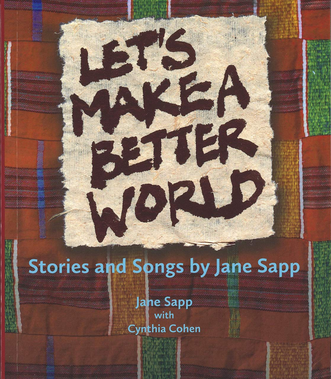 Amazon.com: Lets Make a Better World: Stories and Songs by ...