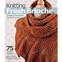 Knitting Fresh Brioche: Creating Two-Color Twists and Turns