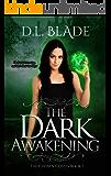 The Dark Awakening: A Thrilling Vampire Novel (The Chosen Coven Book 1)
