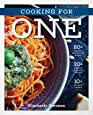 Cooking for One: Over 100 Delicious & Easy Meals Created for One Person