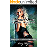 Empathy's Curse II : Marnie's Quest: A Feminization, Transformation, Corruption, Fantasy themed Erotic Novella