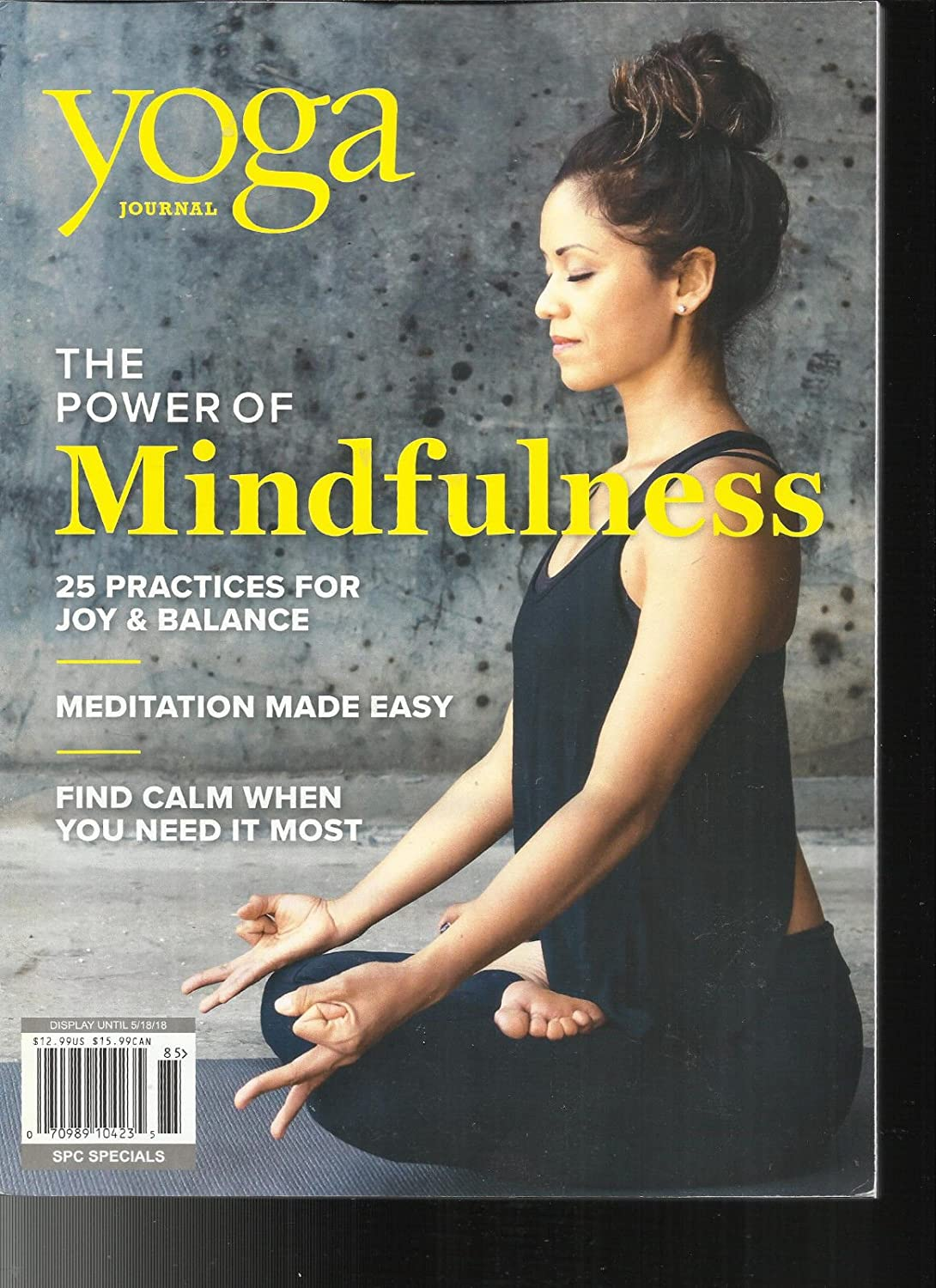 YOGA JOURNAL MAGAZINE, THE POWER OF MINDFULNESS SPECIAL ISSUE, 2018 s3457