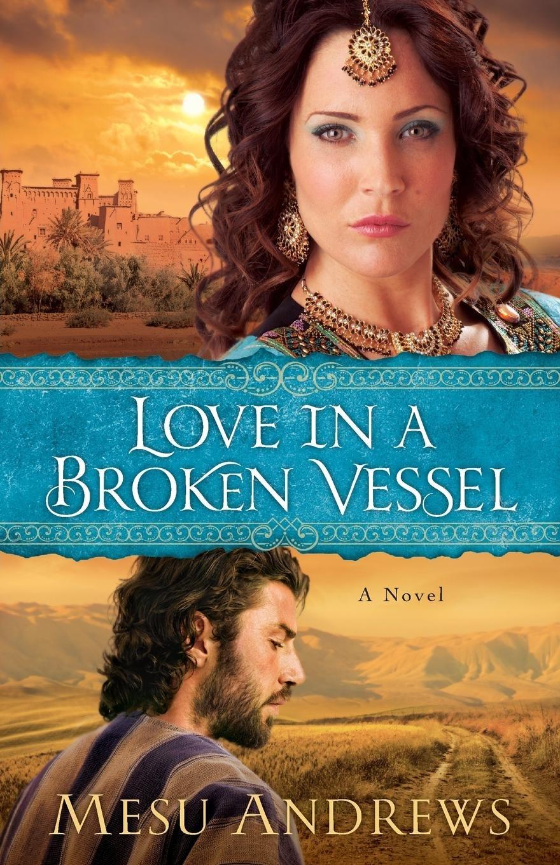 Love in a Broken Vessel: A Novel ebook